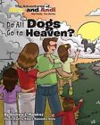 Do All Dogs Go to Heaven? by Andrew L Ramirez (Paperback / softback, 2013)