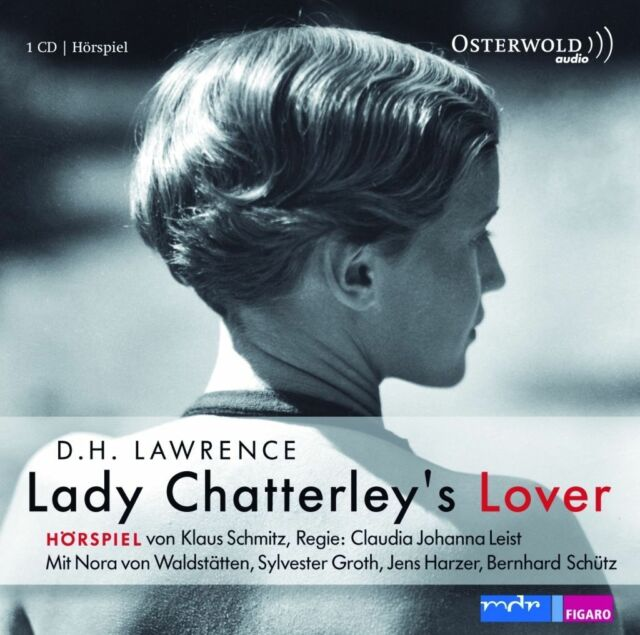 Lady Chatterley's Lover von D.H. Lawrence Hörspiel CD Lady Chatterleys Liebhaber