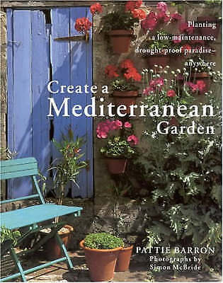 1 of 1 - (Good)-Create a Mediterranean Garden: Planting a Low-maintenance, Drought-proof