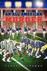 an All American Murder by Teresa McKamey 9781450083256 Paperback 2010