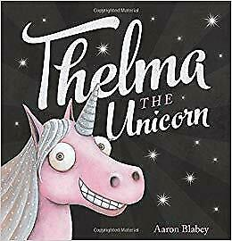 Thelma-The-Unicorn-by-Aaron-Blabey-Great-Aussie-Storybook-Collection