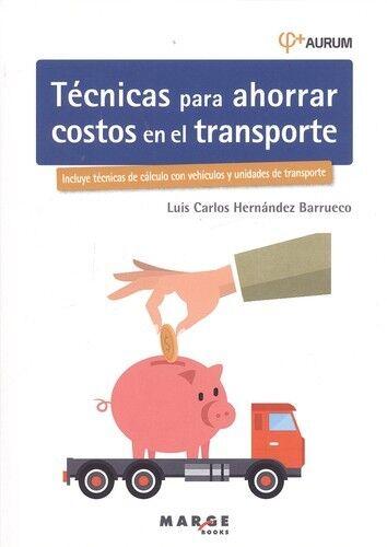 Técnicas para ahorrar costos en el transporte. NUEVO. Envío URGENTE (IMOSVER)