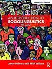 An Introduction to Sociolinguistics by Janet Holmes, Nick Wilson (Paperback, 2017)