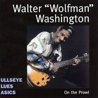 "On the Prowl by Walter ""Wolfman"" Washington (CD, Mar-2000, Bullseye Blues)"