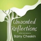 Unwonted Reflections by Barry Cheskin (Paperback / softback, 2015)
