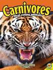 Carnivores by Heather C Hudak (Mixed media product, 2011)