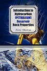 Introduction to Hydrocarbon (Petroleum) Reservoir Rock Properties by Festus Okonkwo (Paperback / softback, 2009)