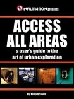 Access All Areas by Ninjalicious, First Last (Paperback / softback, 2015)