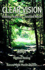 Clear Vision: Finding Peace in a Troubled World by The Author (Paperback, 2003)