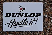 DUNLOP Tires Shop SIGN Handle It Service Center Parts Advertising Mechanic 7day