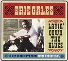 Layin' Down the Blues [Digipak] by Eric Gales (CD, Mar-2009, Blues Bureau International)
