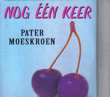 Pater Moeskroen-Nog Een Keer cd single