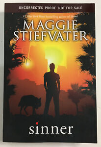 MAGGIE STIEFVATER - Sinner  **SIGNED** ADVANCED READING COPY ARC PROOF 2014 - NF