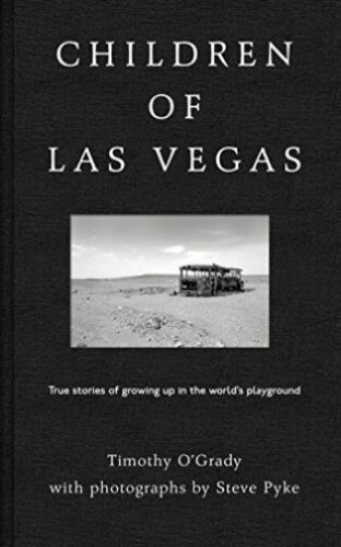 1 of 1 - Children of Las Vegas: True Stories about Growing up in the World's Playground,