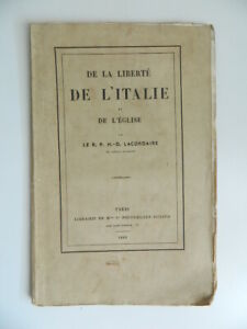 Lacordaire de La Libertad ITALIA Y IGLESIA Vve Poussielgue-Rusand 1860