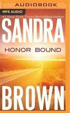 Honor Bound by Sandra Brown (2016, MP3 CD, Unabridged)