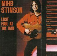 Mike Stinson - Last Fool At The Bar [new Cd]