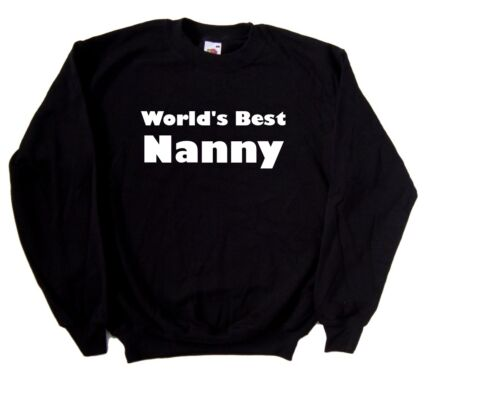 World/'s Best Nanny Sweatshirt
