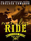 Merciless Ride by Chelsea Camaron (CD-Audio, 2016)