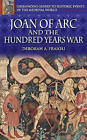 Joan of Arc and the Hundred Years War by Deborah A. Fraioli (Hardback, 2005)