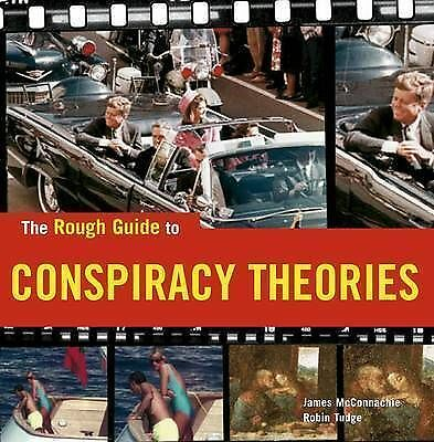 1 of 1 - The Rough Guide to Conspiracy Theories, Tudge, Robin, McConnachie, James, Very G