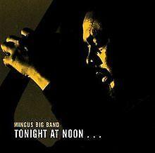 Tonight at Noon-Three Or Four von Mingus Big Band   CD   Zustand sehr gut