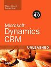 Microsoft Dynamics CRM 4.0 Unleashed by Damin Sinay, Marc J. Wolenik (Paperback, 2008)