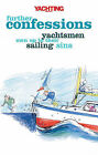 Yachting Monthly's  Further Confessions: Yachtsmen Own Up to Their Sailing Sins by Paul Gelder (Paperback, 2009)