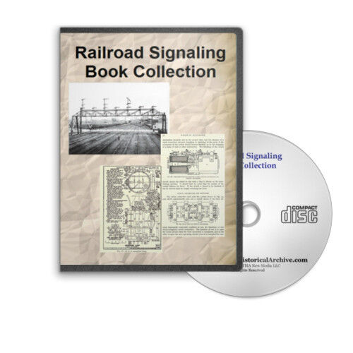 Railroad Signaling Signal - 17 Vintage Book Collection on CD - D229