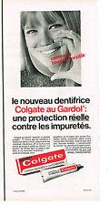 PUBLICITE  1968   COLGATE  dentifrice au gardol
