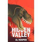 Hidden Valley 9781452098852 by Al Hooper Paperback