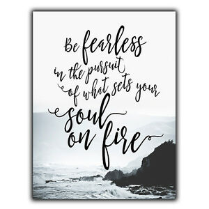 Be Fearless Pursuit Soul Fire Sign Metal Plaque Inspirational Quote