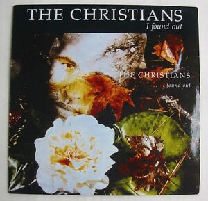 THE-CHRISTIANS-SP-45-Tours-I-FOUND-OUT
