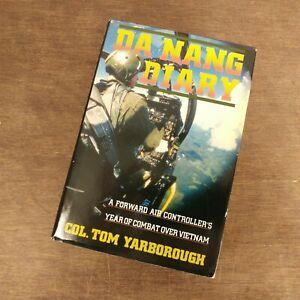 Yarborough, Tom. Da Nang Diary: A Forward Air Controllers