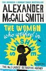 The Woman Who Walked in Sunshine by Alexander McCall Smith (Hardback, 2015)