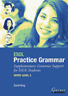 ESOL Practice Grammar: Suplementary Grammar Support for ESOL Students: Entry Level 3 by David Alan King (Paperback, 2007)
