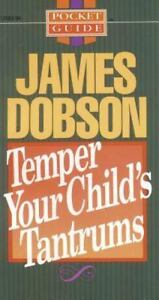 Temper-Your-Child-039-s-Tantrums-by-James-C-Dobson