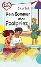 Kein Sommer ohne Poolprinz von Sabine Both (2013, Taschenbuch)