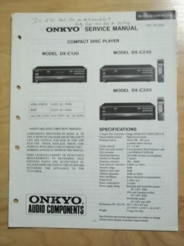 Original Onkyo Service Manual for the DX-C120 DX-C220 DX-C320 CD Player~Repair
