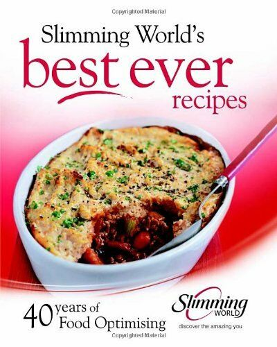 Best ever recipes: 40 years of Food Optimising By Slimming World
