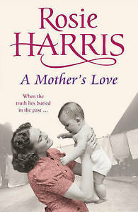 A Mother's Love by Rosie Harris, Good Book (Paperback) Fast & FREE Delivery!
