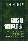 Gods of Management: the Changing Work of Organizati by C. Handy (Microfilm, 1996)
