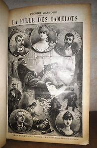 C1 Pierre Zaconne La Fille Des Camelots Roman Populaire Illustre 1888