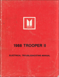 image is loading 1988-isuzu-trooper-ii-electrical-troubleshooting-manual- wiring-