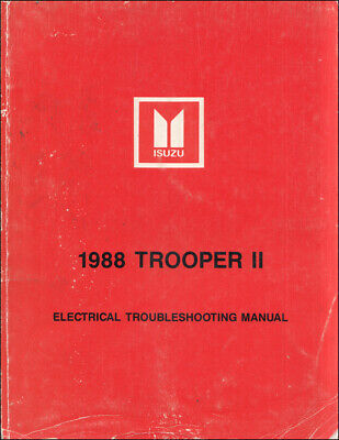1988 Isuzu Trooper Ii Electrical Troubleshooting Manual Wiring Diagram Book Ebay