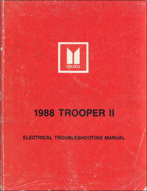 1988 Isuzu Trooper Ii Electrical Troubleshooting Manual