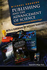 Publishing and the Advancement of Science: From Selfish Genes to Galileo's Finger by Michael Rodgers (Hardback, 2014)