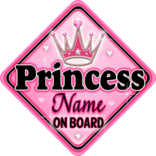 Personalised Baby On Board Car Sign Pink ~ Black Princess New MYCR