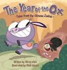 The Year of the Ox by Oliver Chin (Hardback, 2009)