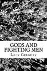 Gods and Fighting Men by Lady Gregory (Paperback / softback, 2013)